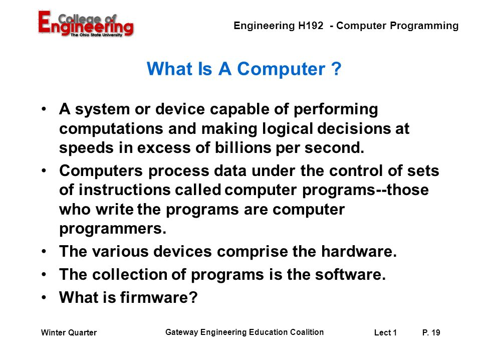 Engineering H192 - Computer Programming Gateway Engineering Education Coalition Lect 1P.