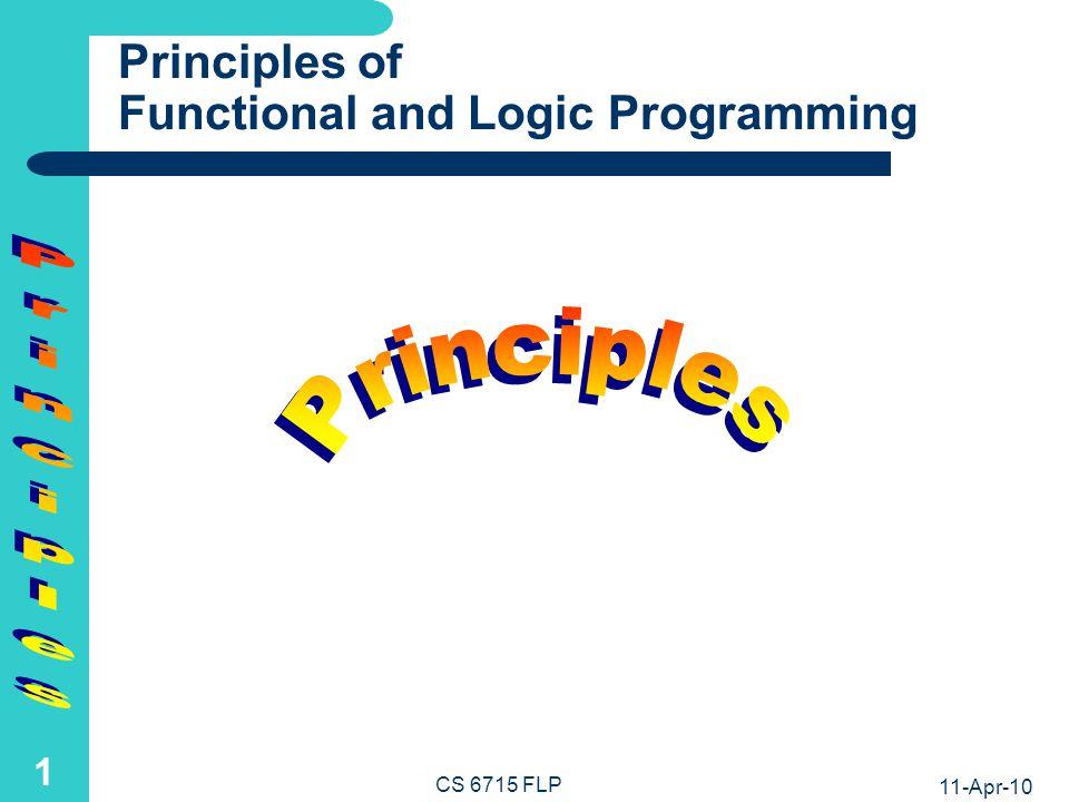 Functional-Logic Programming - Lecture Notes - Harold Boley Harold Boley NRC-IIT Fredericton University of New Brunswick CS 6715 FLP 11 April 2010