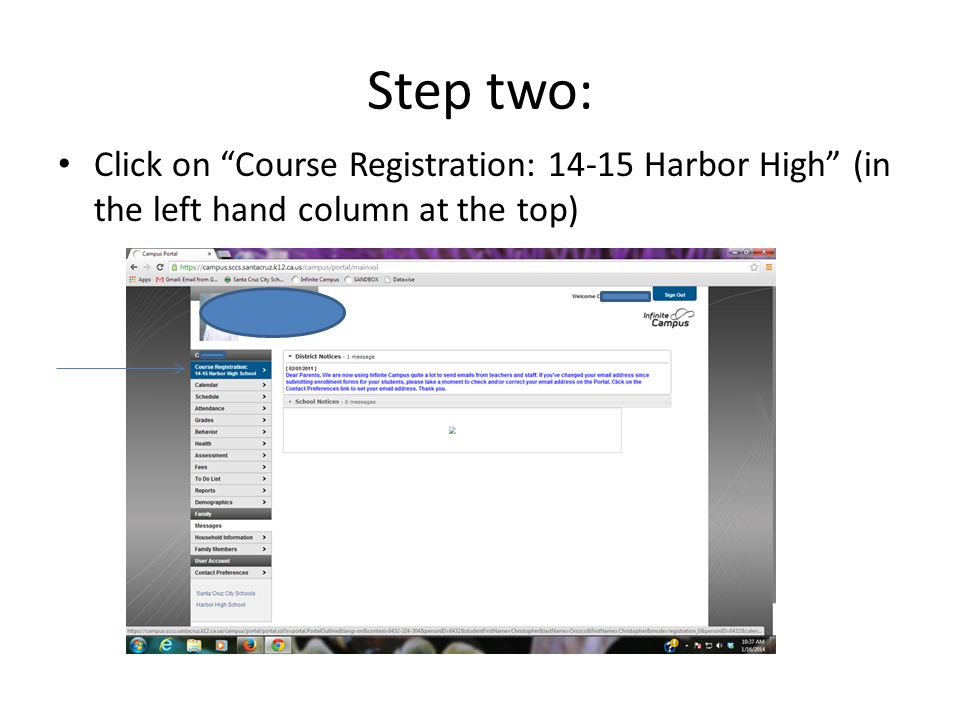 Step two: Click on Course Registration: 14-15 Harbor High (in the left hand column at the top)