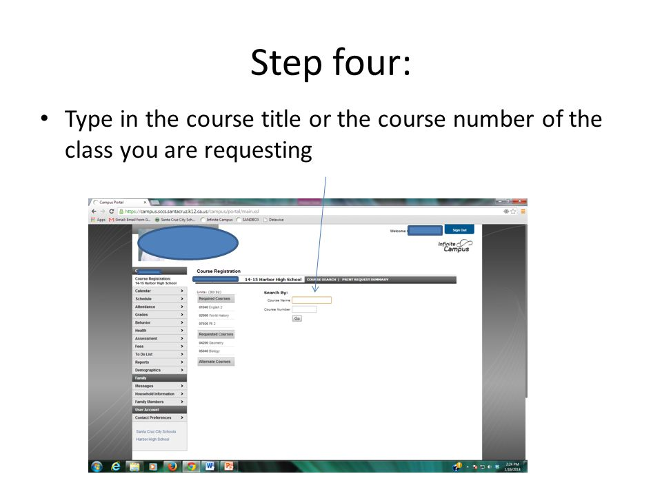 Step four: Type in the course title or the course number of the class you are requesting