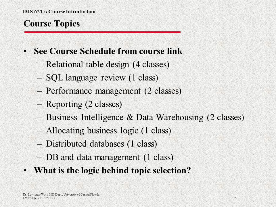 IMS 6217: Course Introduction 2 Dr.