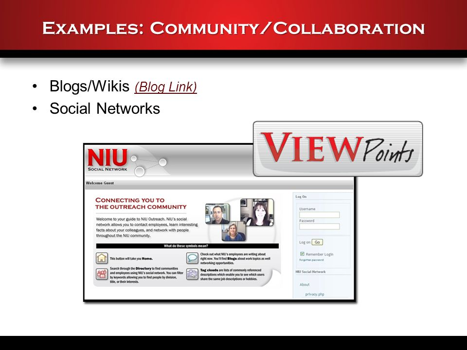 Examples: Community/Collaboration Blogs/Wikis (Blog Link) (Blog Link) Social Networks
