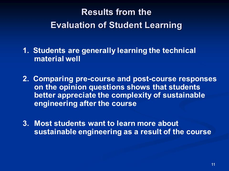 11 Results from the Evaluation of Student Learning 1.