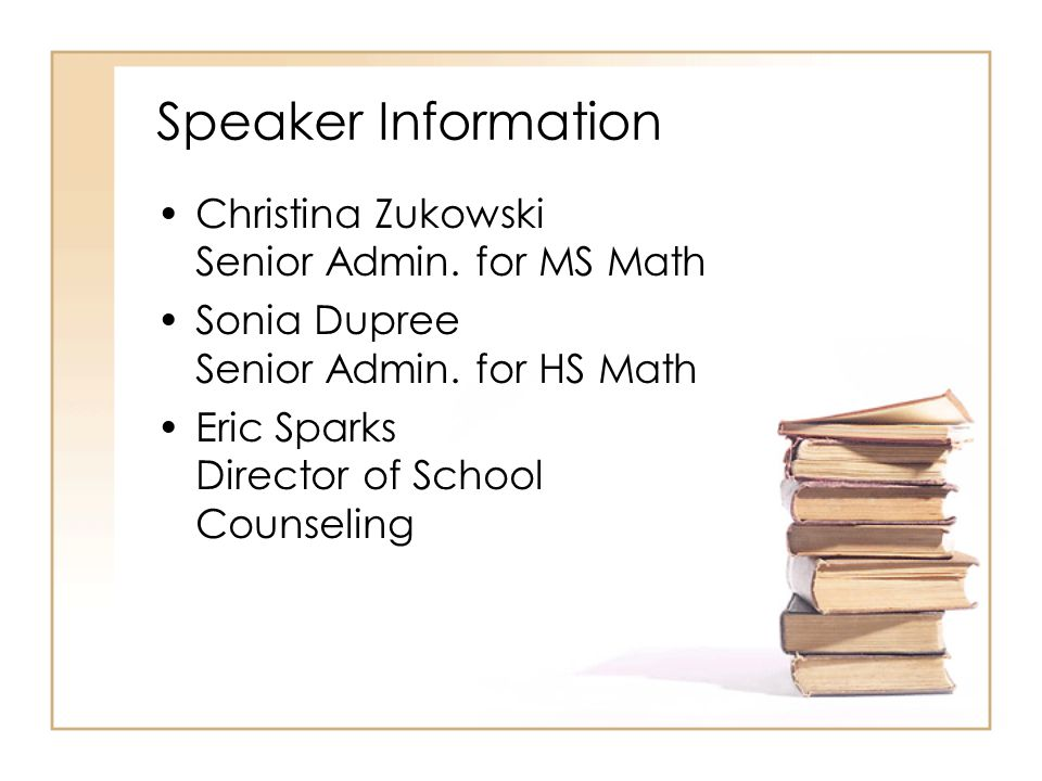 Speaker Information Christina Zukowski Senior Admin.