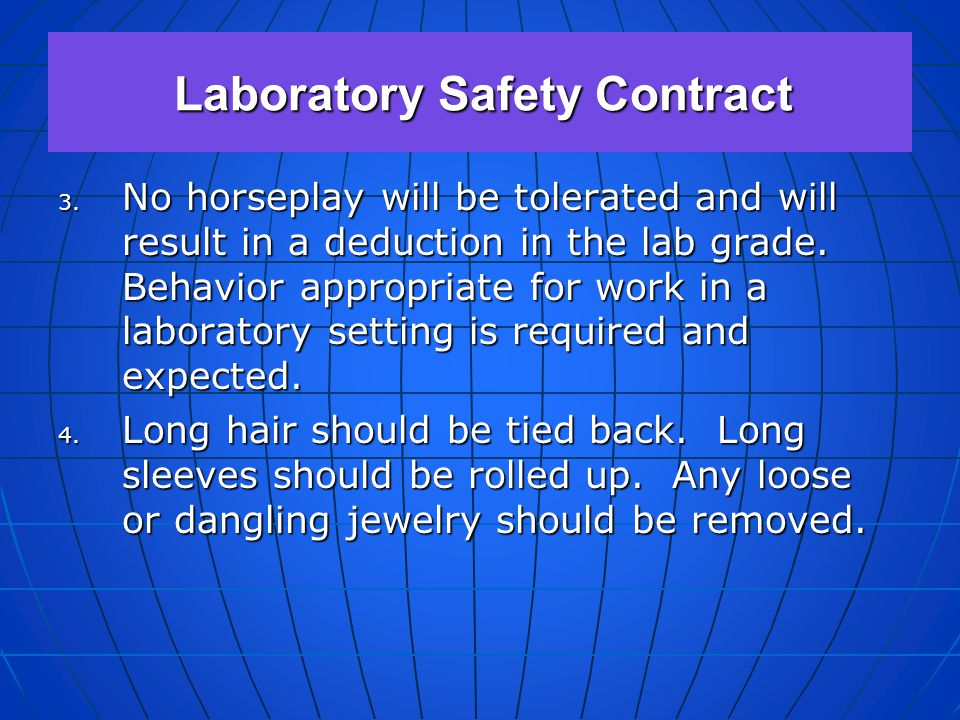 1. Come to lab prepared. Read all provided materials before coming to the lab session. 2. Know the location and use of all safety equipment. Be aware