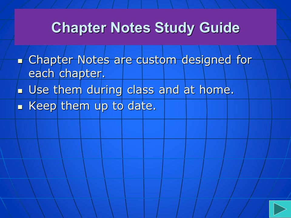 Chapter Notes Study Guide A form of guided notes. This style of note-taking requires you locate relevant information in a text by completing fill-in-t