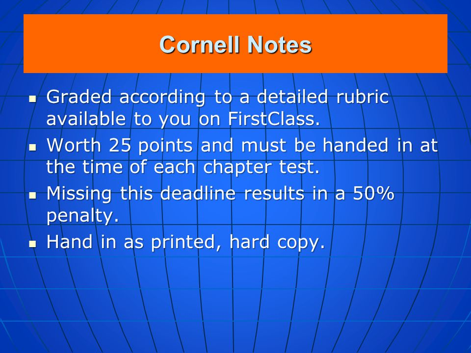 Cornell Notes Therefore, the note-taking policy in this class is simple: Therefore, the note-taking policy in this class is simple: Students may use t