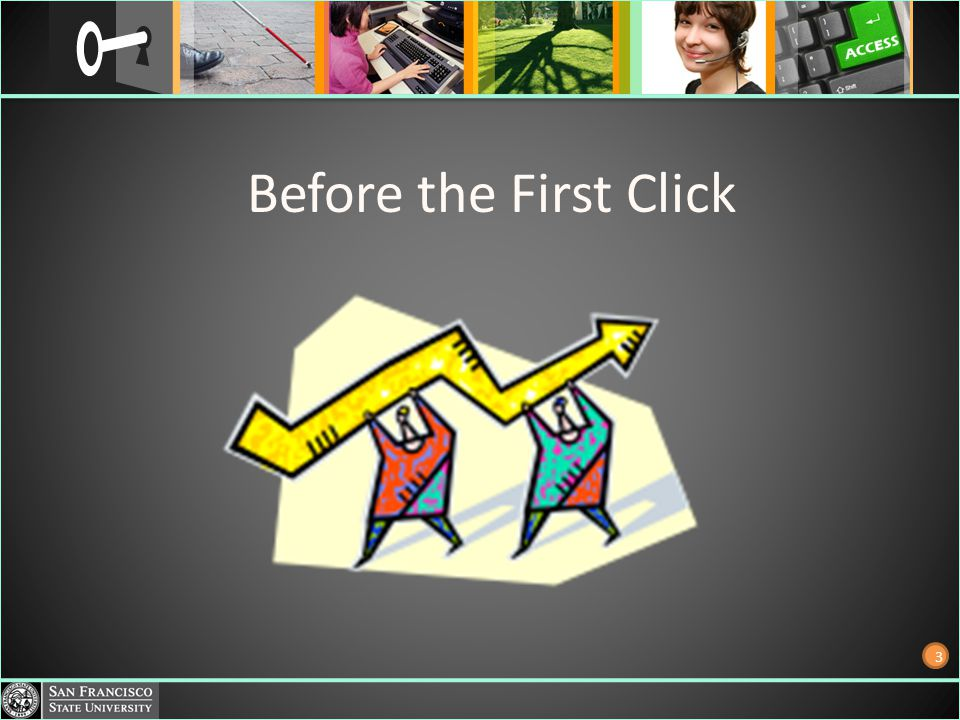 Before the First Click 3