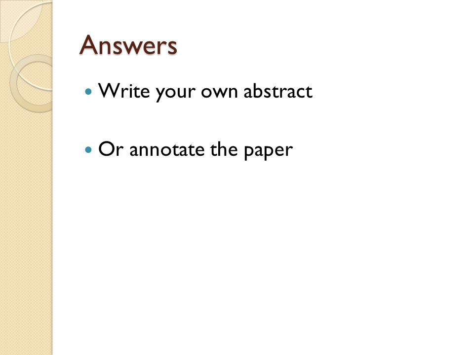 Answers Write your own abstract Or annotate the paper