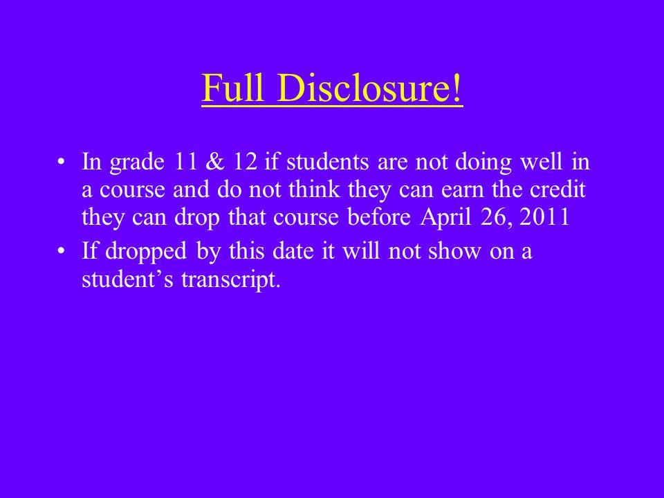 Full Disclosure.