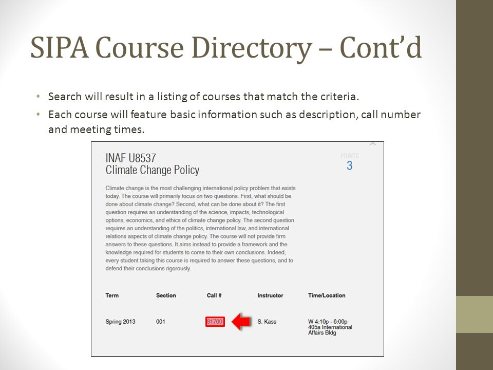 SIPA Course Directory – Contd Search will result in a listing of courses that match the criteria.