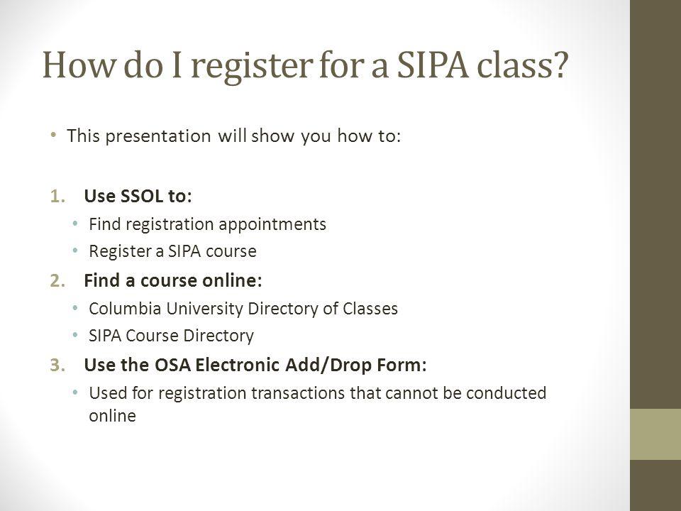 How do I register for a SIPA class.