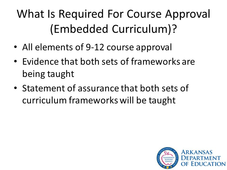 What Is Required For Course Approval (Embedded Curriculum).