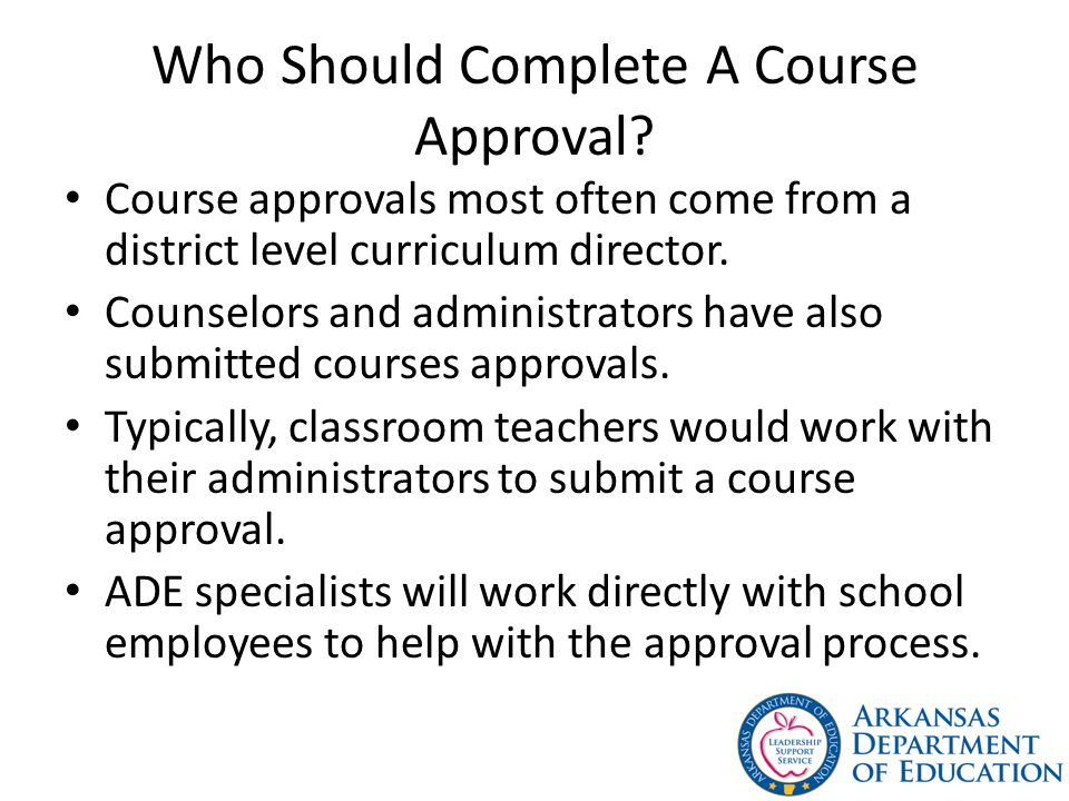Who Should Complete A Course Approval.