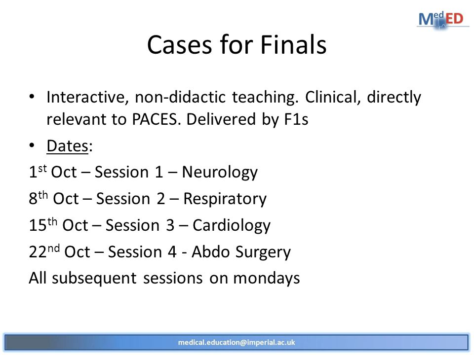 Cases for Finals Interactive, non-didactic teaching.