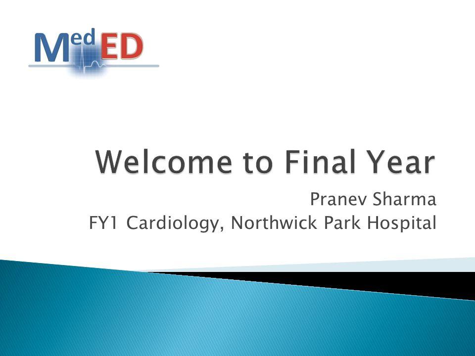 Pranev Sharma FY1 Cardiology, Northwick Park Hospital