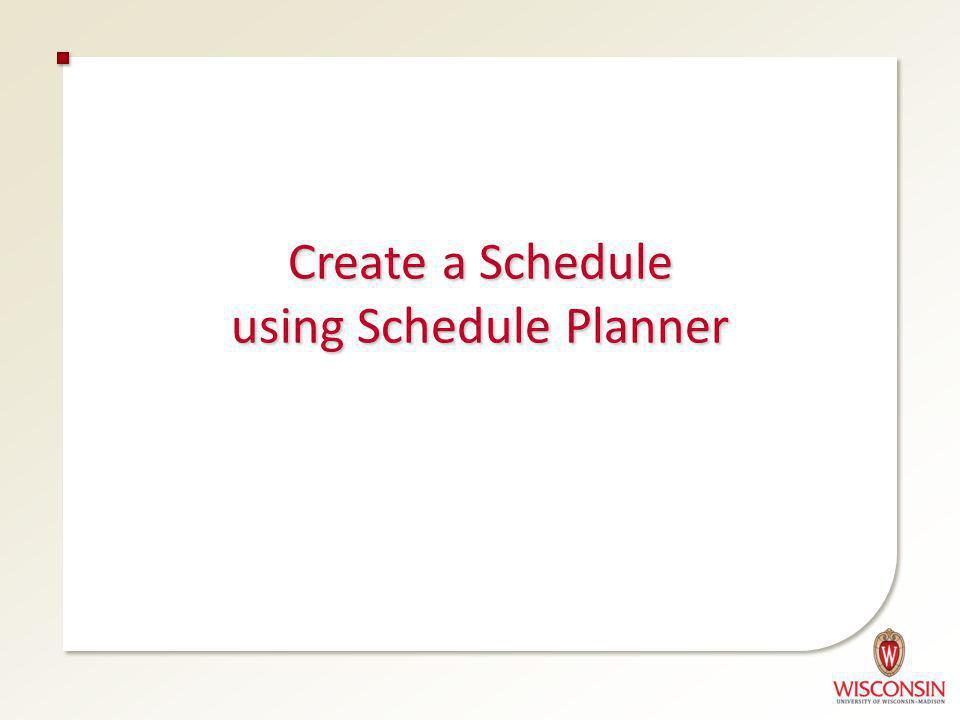 Create a Schedule using Schedule Planner