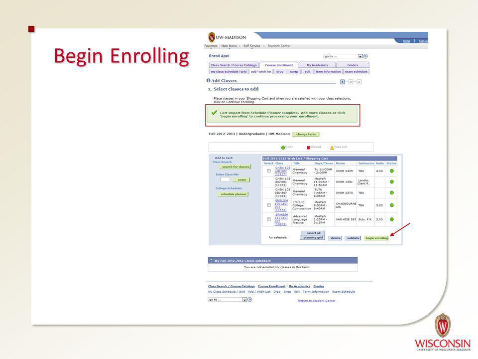 Begin Enrolling