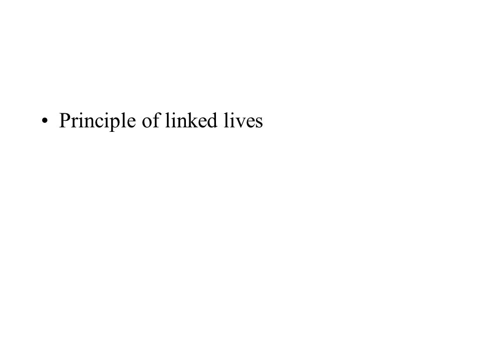 Principle of linked lives