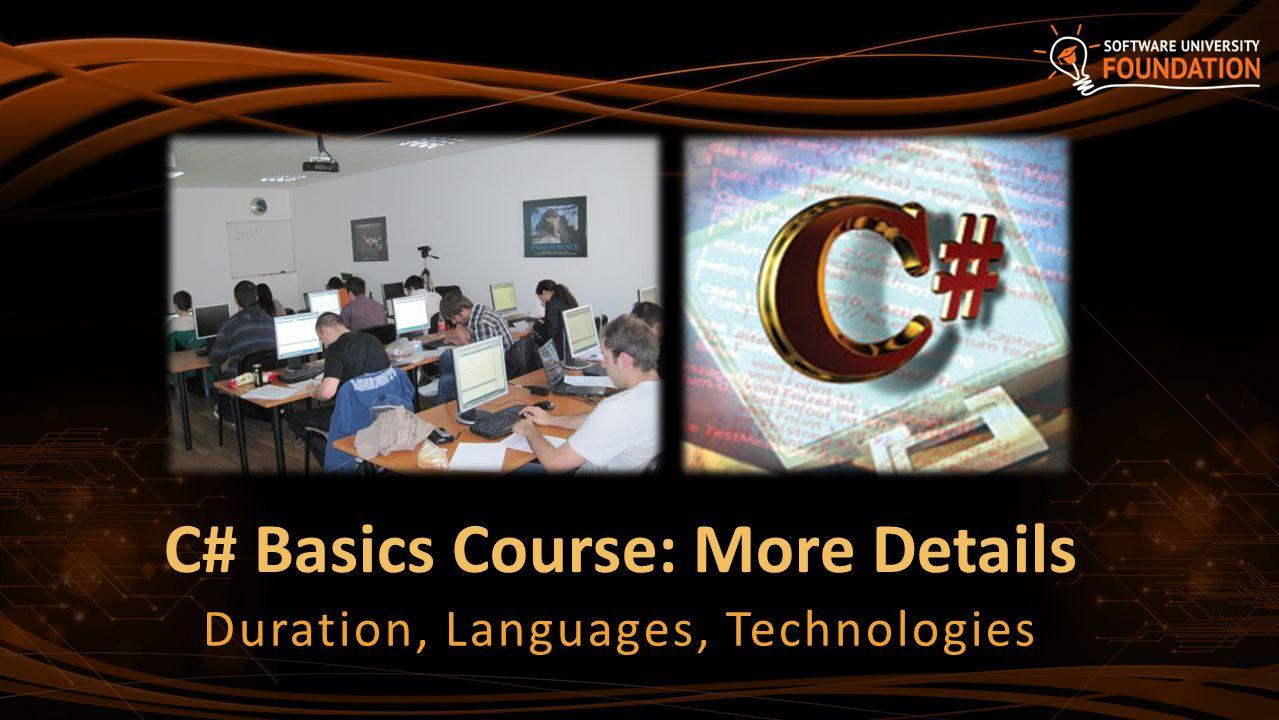 C# Basics Course: More Details Duration, Languages, Technologies