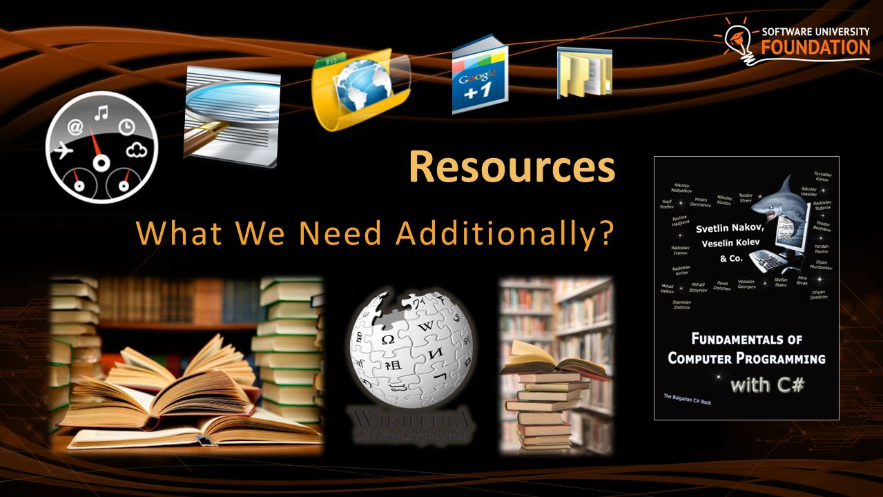 Resources What We Need Additionally?