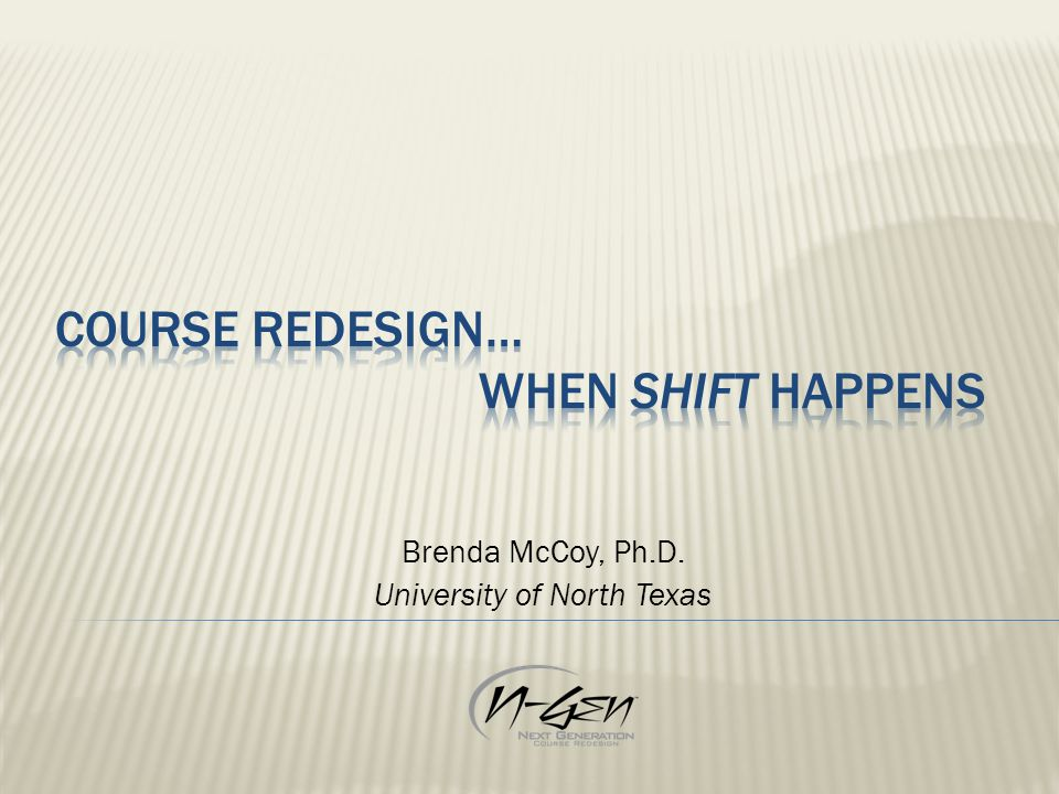 Brenda McCoy, Ph.D. University of North Texas