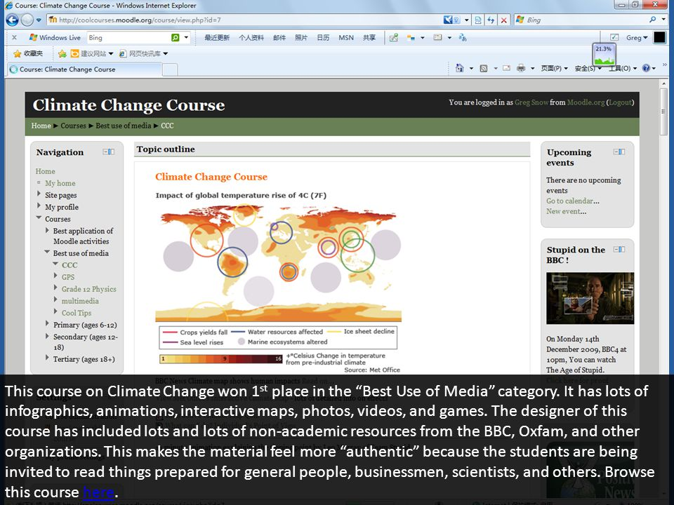 This course on Climate Change won 1 st place in the Best Use of Media category.
