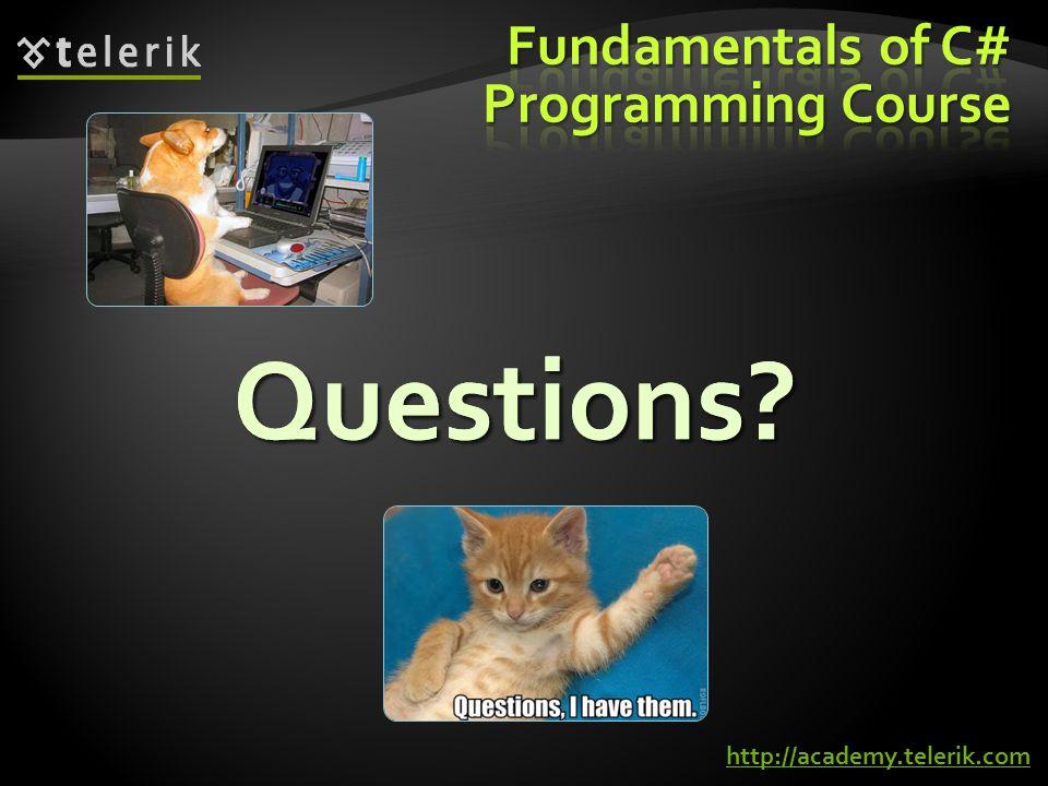 Questions Questions http://academy.telerik.com