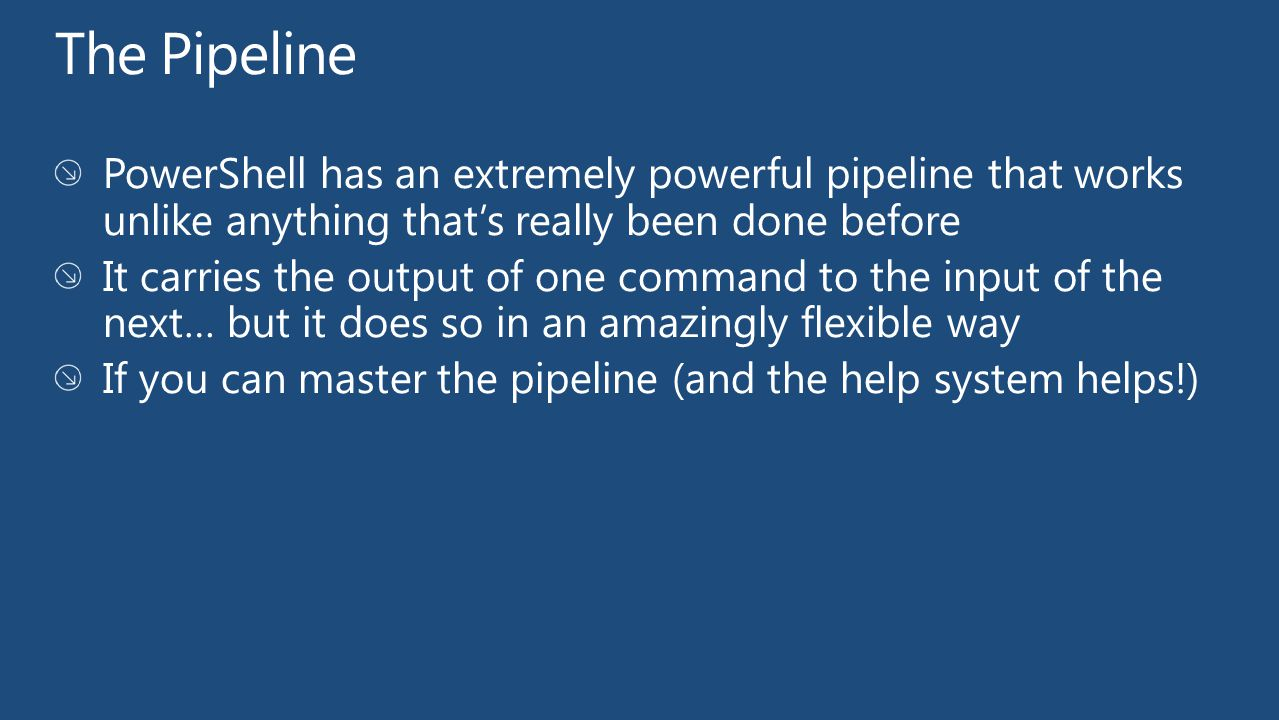 ByValue. ByPropertyName, and ByJoveThatsAmazing The PowerShell Pipeline