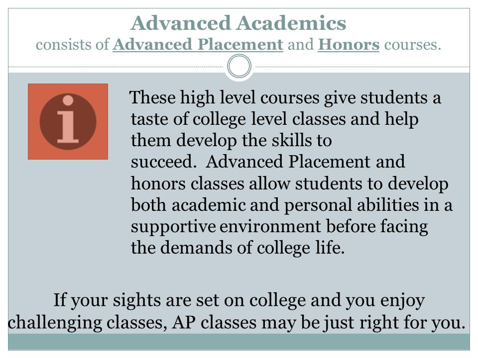 AP STUDENT BENIFIT AP students have the opportunity to earn both high school credits and college credits.
