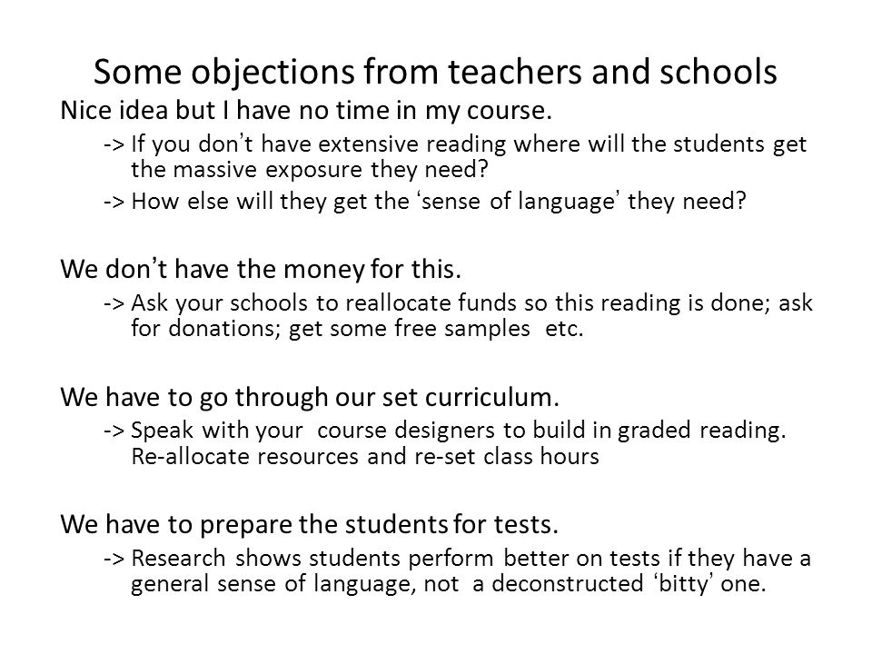 Some objections from teachers and schools Nice idea but I have no time in my course.