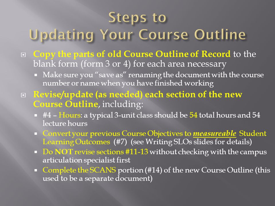Update your Course Content (#15a) [and Lab Content (#15b) if necessary] to be a comprehensive description of what is taught in the course.