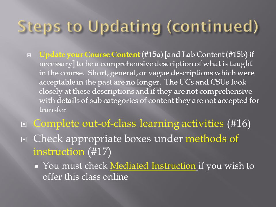 In #20, your class texts (or at least the main one) must be current – that is be published in the last 4 years.