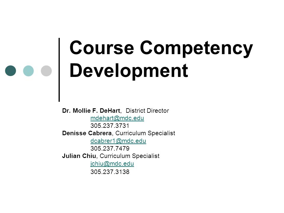 Objectives As a result of this workshop, participants will be able to: Utilize the State Course Numbering System (SCNS) and Curriculum Frameworks to research course competency content.