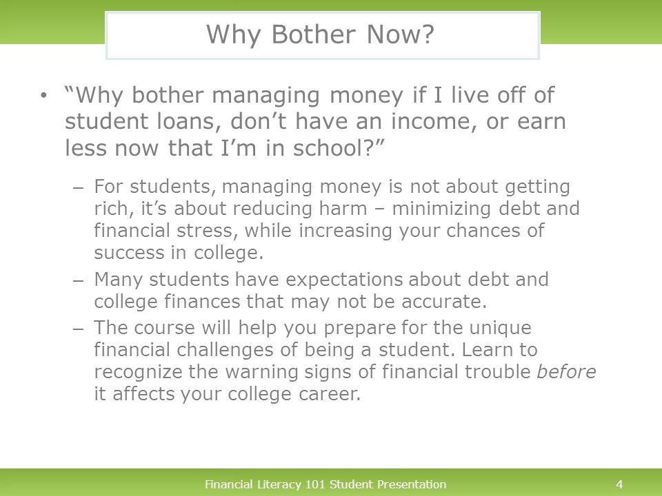 Financial Literacy 101 Student Presentation5 Course Topics Understanding financial health for students.