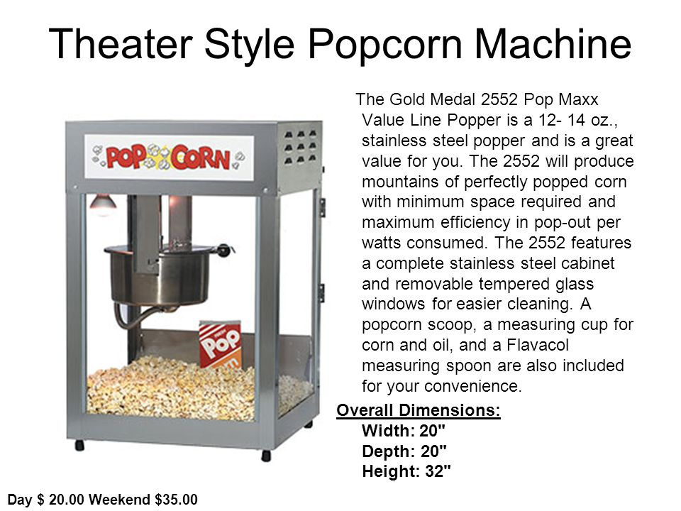Theater Style Popcorn Machine The Gold Medal 2552 Pop Maxx Value Line Popper is a oz., stainless steel popper and is a great value for you.