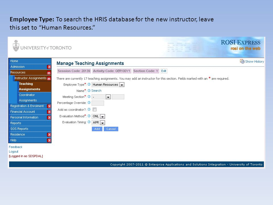 Employee Type: To search the HRIS database for the new instructor, leave this set to Human Resources.