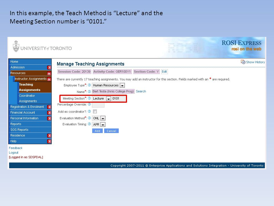 In this example, the Teach Method is Lecture and the Meeting Section number is 0101.