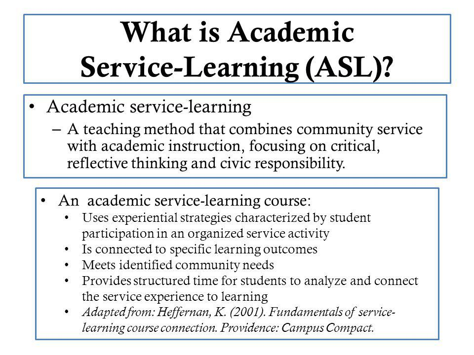 What is Academic Service-Learning (ASL).