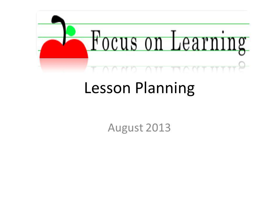 Lesson Planning August 2013
