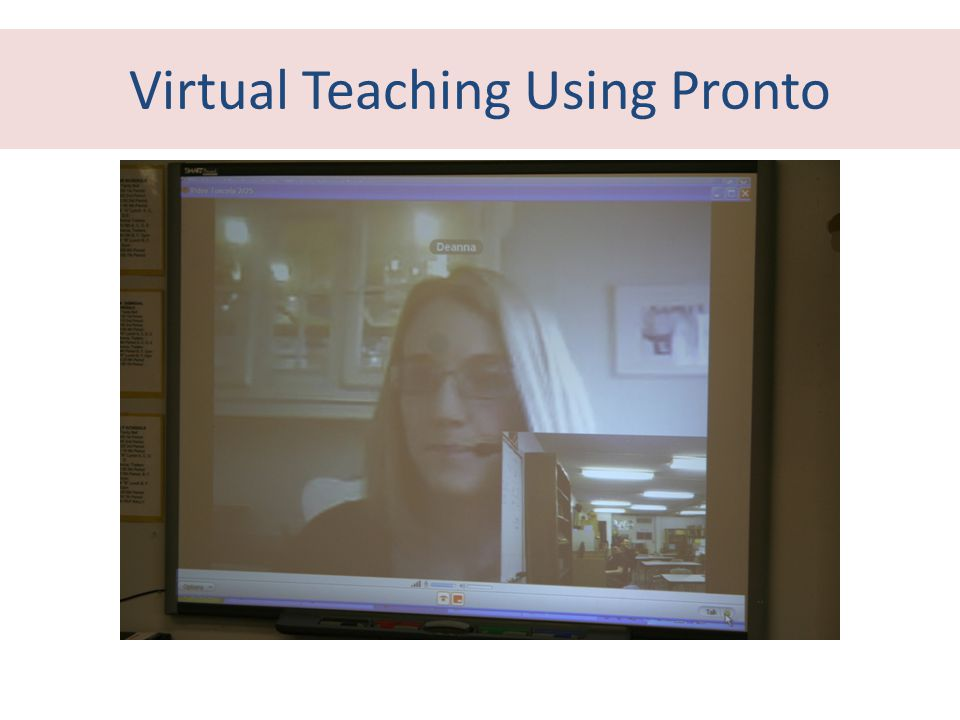 Virtual Teaching Using Pronto