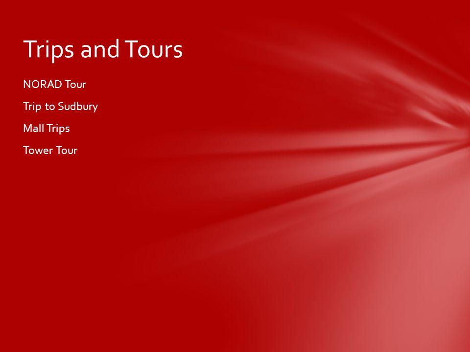 NORAD Tour Trip to Sudbury Mall Trips Tower Tour Trips and Tours