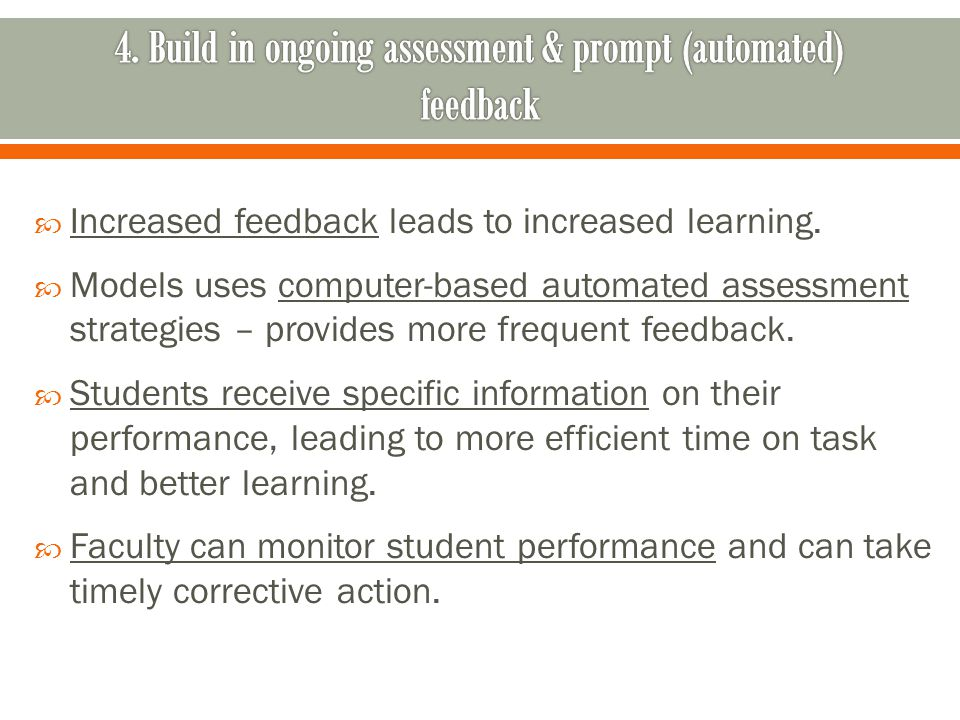Increased feedback leads to increased learning.
