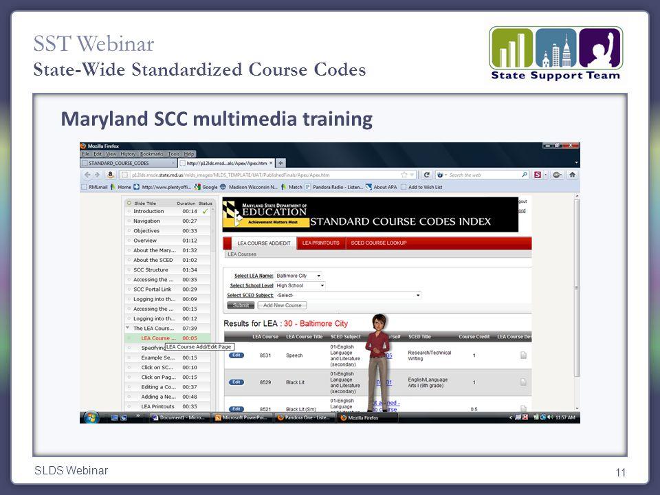 SST Webinar SLDS Webinar 11 State-Wide Standardized Course Codes Maryland SCC multimedia training