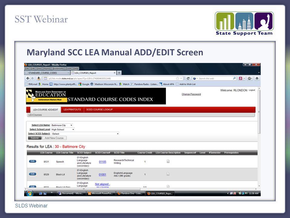 SST Webinar Maryland SCC LEA Manual ADD/EDIT Screen SLDS Webinar
