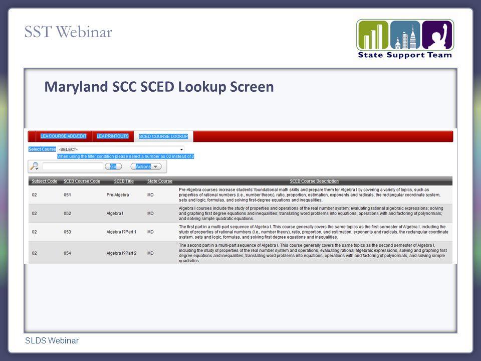 SST Webinar Maryland SCC SCED Lookup Screen SLDS Webinar