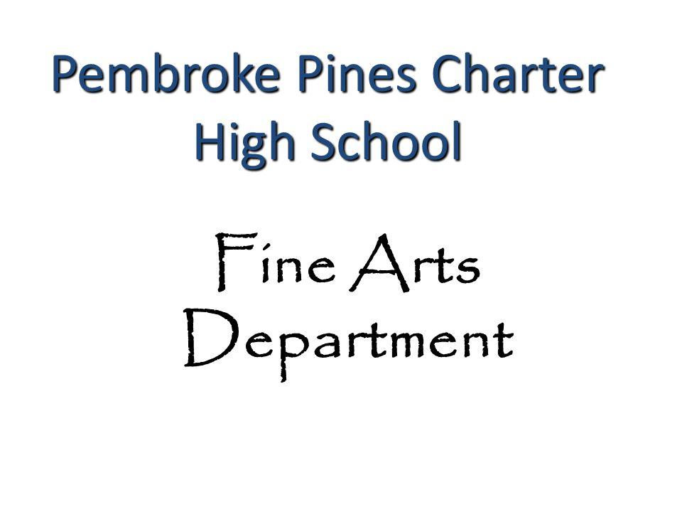 Pembroke Pines Charter High School Graduation Fine Arts Department Pembroke Pines Charter High School