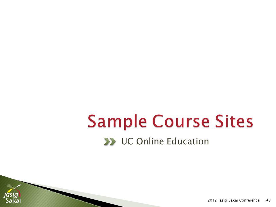 UC Online Education 2012 Jasig Sakai Conference43
