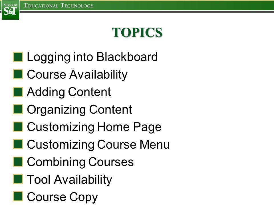 L OGGING INTO B LACKBOARD 3 Ways to Login to Blackboard: 1.Click Blackboard on Missouri S&T home page (mst.edu).mst.edu 2.Click Blackboard under Faculty and Staff on Missouri S&T home page.