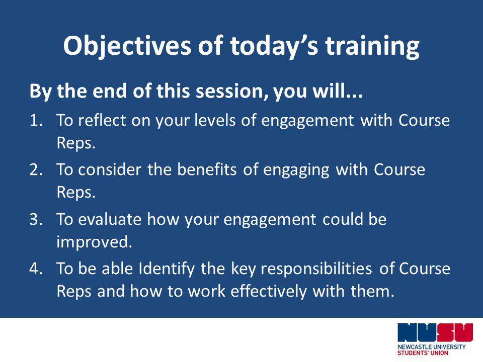 Objectives of todays training By the end of this session, you will...
